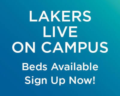 Lakers Live on Campus, Beds Available, Sign Up Now!